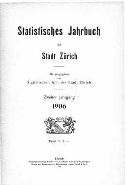 Statistisches Jahrbuch der Stadt Zürich 1906 (E-Paper)