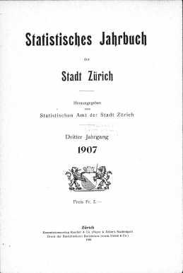 Statistisches Jahrbuch der Stadt Zürich 1907 (E-Paper)