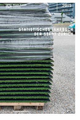 Statistisches Jahrbuch der Stadt Zürich 2015 (E-Paper)